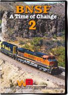 BNSF A Time of Change 2